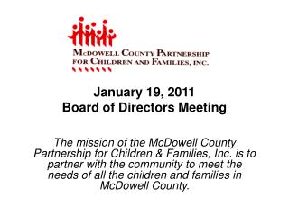 January 19, 2011  Board of Directors Meeting