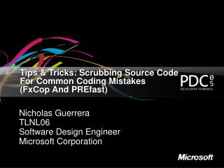 Tips  Tricks: Scrubbing Source Code For Common Coding Mistakes  FxCop And PREfast