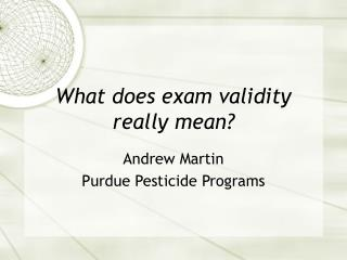 What does exam validity really mean?