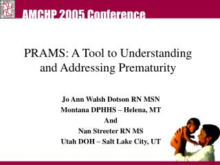 PRAMS: A Tool to Understanding and Addressing Prematurity