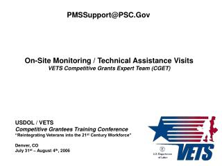 On-Site Monitoring / Technical Assistance Visits VETS Competitive Grants Expert Team (CGET)