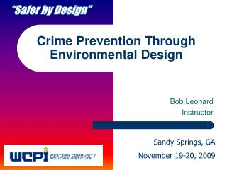 Crime Prevention Through Environmental Design