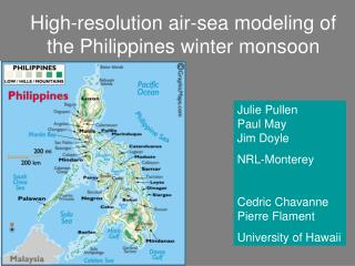 High-resolution air-sea modeling of  the Philippines winter monsoon