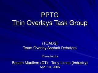 PPTG  Thin Overlays Task Group