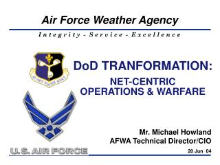 DoD TRANFORMATION: NET-CENTRIC  OPERATIONS & WARFARE