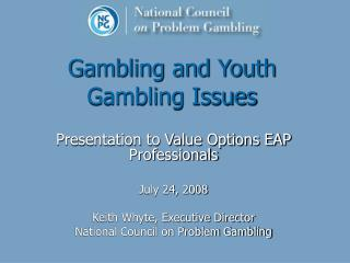 Gambling and Youth Gambling Issues