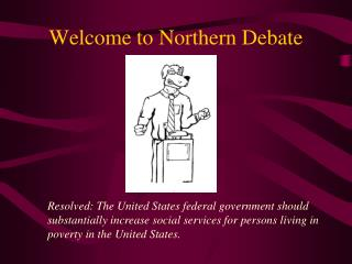 Welcome to Northern Debate