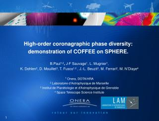 High-order coronagraphic phase diversity: demonstration of COFFEE on SPHERE.