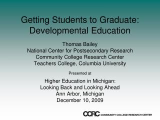 Getting Students to Graduate: Developmental Education