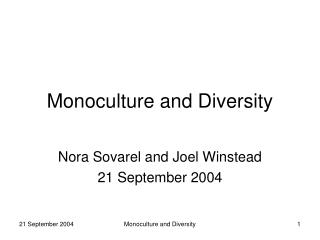 Monoculture and Diversity