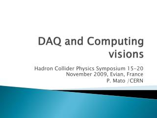 DAQ and  Computing  visions
