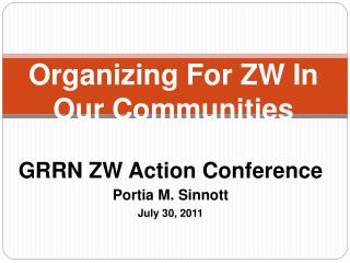 Organizing For ZW In Our Communities
