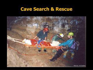 Cave Search & Rescue
