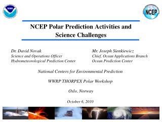 NCEP Polar Prediction Activities and Science Challenges