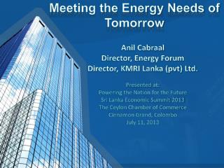 Meeting the Energy Needs of Tomorrow