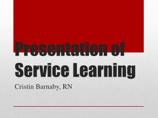 Presentation of Service Learning