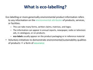 What is eco- labelling ?