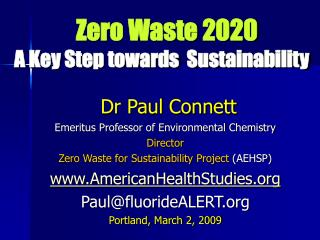 Zero Waste 2020  A Key Step towards  Sustainability