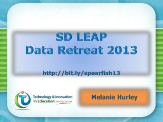 SD LEAP Data  Retreat 2013 bit.ly/spearfish13