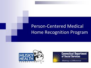 Person-Centered Medical Home Recognition Program