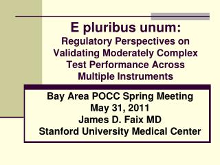 E pluribus unum: Regulatory Perspectives on Validating Moderately Complex Test Performance Across Multiple Instruments