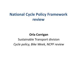 National Cycle Policy Framework review
