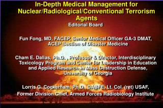 In-Depth Medical Management for Nuclear/Radiological/Conventional Terrorism Agents