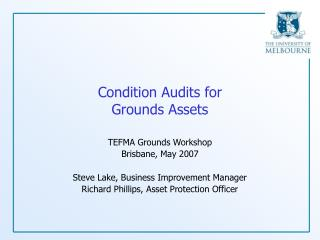Condition Audits for Grounds Assets