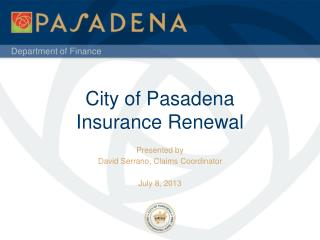 City of Pasadena Insurance Renewal