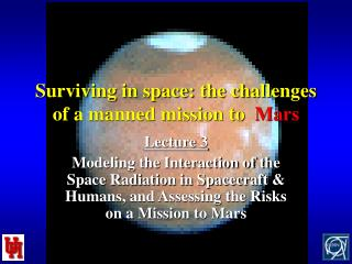 Surviving in space: the challenges of a manned mission to   Mars