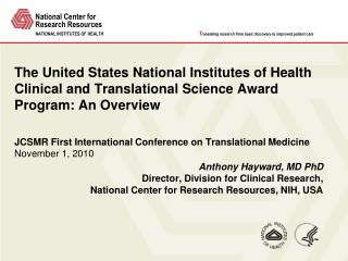 Anthony Hayward, MD PhD Director, Division for Clinical Research,