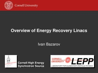 Overview of Energy Recovery Linacs