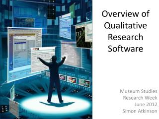 Overview of Qualitative Research Software
