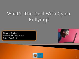 What's The Deal With Cyber Bullying?