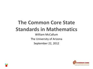 The Common Core State Standards in Mathematics