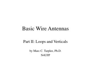 Basic Wire Antennas