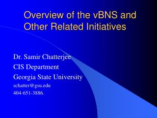 Overview of the vBNS and Other Related Initiatives