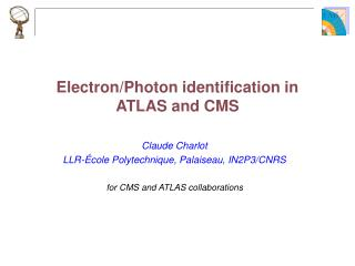 Electron/Photon identification in ATLAS and CMS