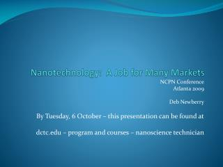 Nanotechnology:  A Job for Many Markets
