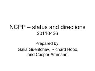 NCPP – status and directions 20110426