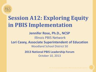 Session A12: Exploring Equity in PBIS Implementation