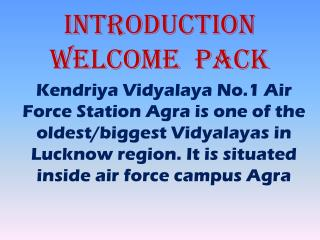 INTRODUCTION  welcome  pack