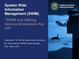 System Wide Information Management (SWIM)