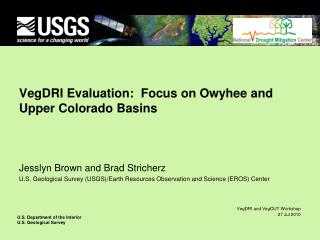 VegDRI Evaluation:  Focus on Owyhee and Upper Colorado Basins