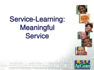 Service-Learning:  Meaningful Service