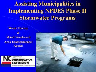 Assisting Municipalities in Implementing NPDES Phase II Stormwater Programs