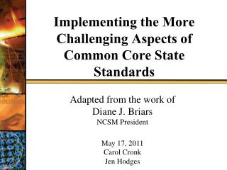 Implementing the More Challenging Aspects of Common Core State Standards
