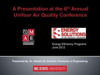 A Presentation at the 6 th  Annual  Unifour  Air Quality Conference