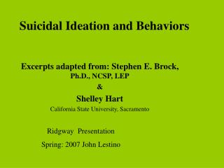 Suicidal Ideation and Behaviors