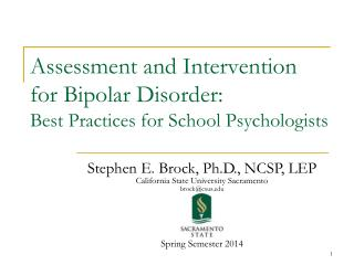 Assessment and Intervention for Bipolar Disorder:  Best Practices for School Psychologists